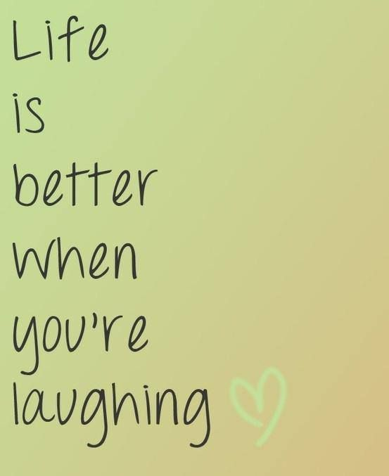 Life And Laughter Quotes