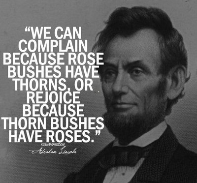 Rose Quote by President Lincoln