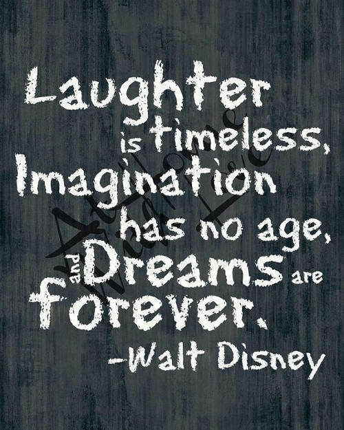 Walt Disney Quote Laughter Is Timeless