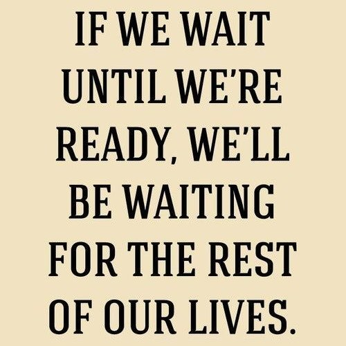 waiting for the rest of our lives quote