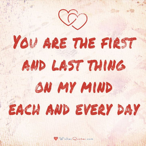 you are the first an last thing on my mind quote